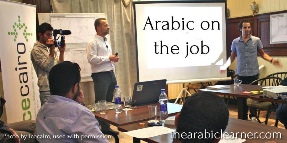 Learn Arabic language on the job