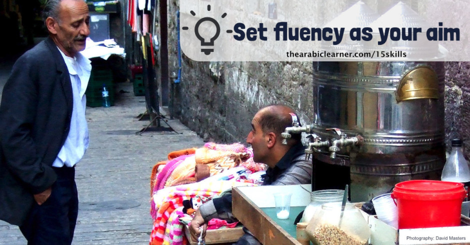 Set Fluency as Your Aim